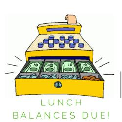 Lunch Balance Due!